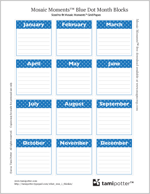 FREE DOWNLOAD for Mosaic Moments Grid - Blue Dots Month Blocks